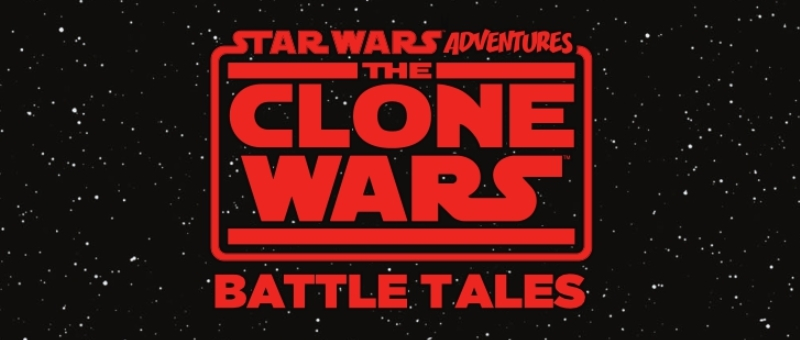 The Clone Wars: Battle Tales #1. Предпросмотр